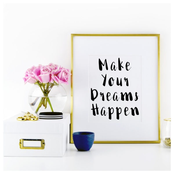 Maak je dromen waar!